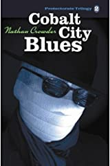 Cobalt City Blues (The Protectorate Trilogy Book 2)