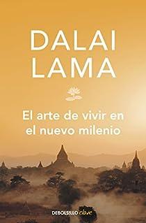 El arte de vivir en el nuevo milenio par Lama
