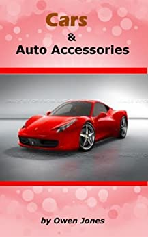 Cars and Auto Accessories (How To...) by [Jones, Owen]