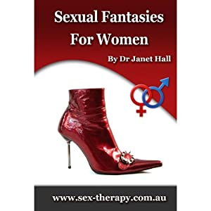 Sexual Fantasies Exclusive to Women Speech