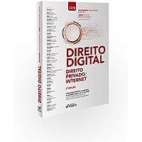 Direito Digital: Direito Privado e internet - 2ª edição - 2019