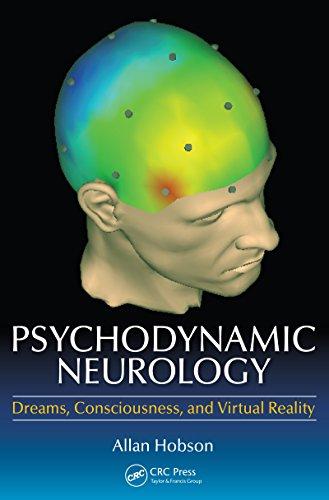 Psychodynamic Neurology: Dreams, Consciousness, and Virtual Reality Pdf
