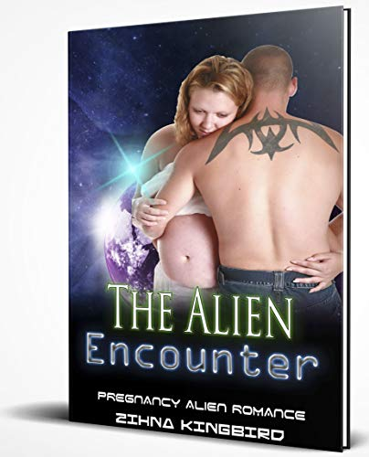 The Alien Encounter: Pregnancy Alien Romance