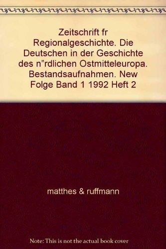- Zeitschrift fr Regionalgeschichte. Die Deutschen in der Geschichte des n