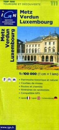 Metz Verdun Luxembourg (French Edition)