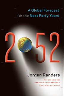 The collapse of western civilization a view from the future ebook 2052 a global forecast for the next forty years fandeluxe Choice Image