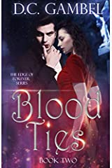 Blood Ties (The Edge of Forever) (Volume 2) Paperback