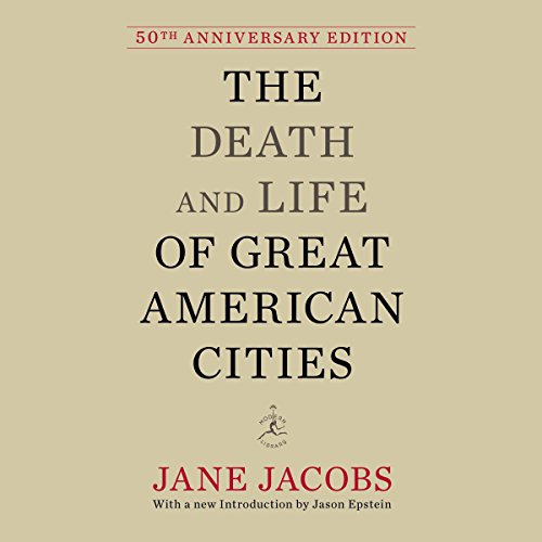 The Death and Life of Great American Cities Audiobook [Free Download by Trial] thumbnail