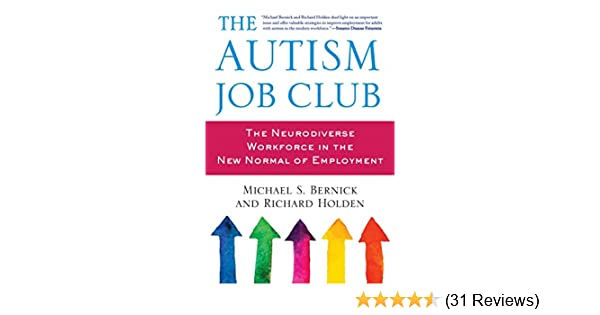 What Neurodiversity Movement Doesand >> The Autism Job Club The Neurodiverse Workforce In The New Normal Of