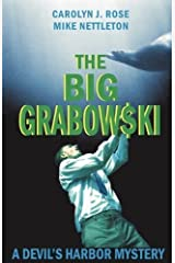 The Big Grabowski by Carolyn J. Rose (2009-11-11) Paperback
