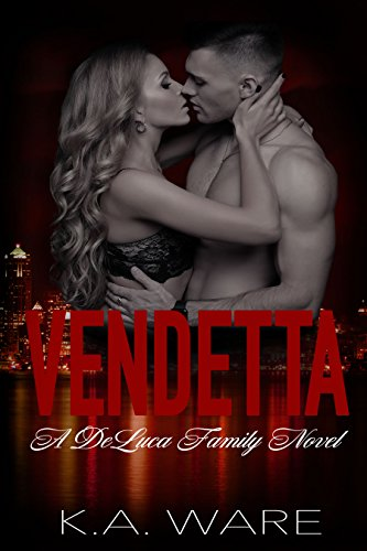 Vendetta DeLuca Family Novel Book ebook