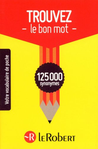 Read Online Trouver Le Bon MOT (French Edition) PDF