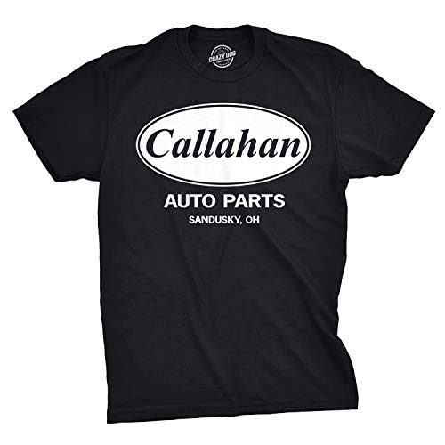 Mens Callahan Auto T Shirt Funny Shirts Cool Humor Movie Quote Sarcasm Tee (Black) - L ()