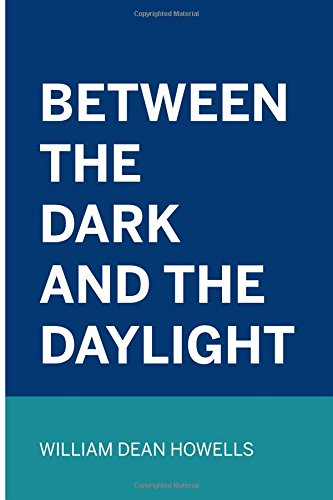 Between the Dark and the Daylight