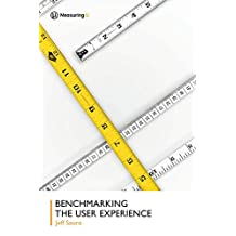 Benchmarking the User Experience