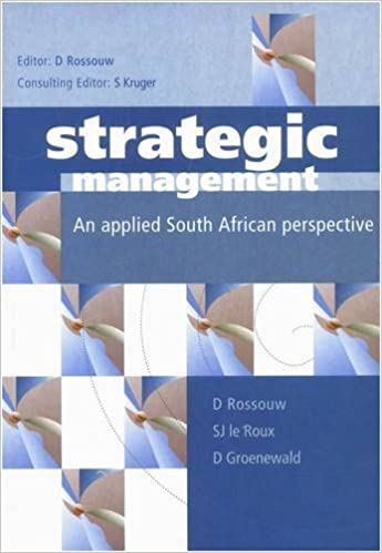 Strategic Management: A South African Perspective (including the Balanced Scorecard)