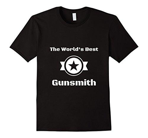 Men's Gunsmithing T-Shirt - The World's Best Gunsmith  Medium Black