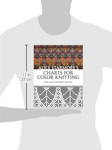 alice starmores charts for color knitting new and expanded edition dover knitting crochet tatting lace