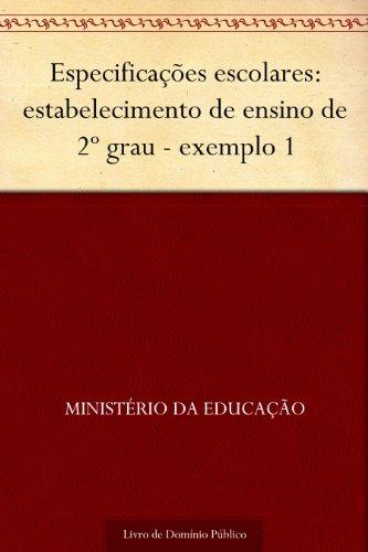 Especificações escolares: estabelecimento de ensino de 2º grau - exemplo 1