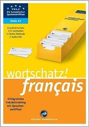 Wortschatz Français A1 Erfolgreiches Vokabeltraining Zum