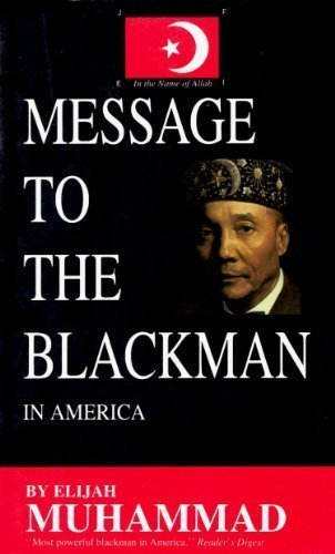 Message to the Blackman in America by Muhammad, Elijah (1965) Paperback