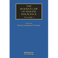 The Modern Law of Marine Insurance: Volume Four: 4 (Maritime and Transport Law Library)