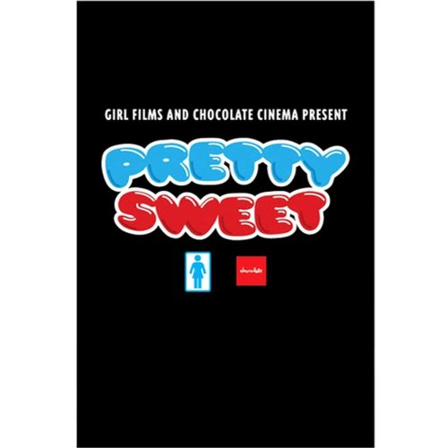 Girl / Chocolate Pretty Sweet Skateboard DVD and BLU RAY (NEW & SEALED) by