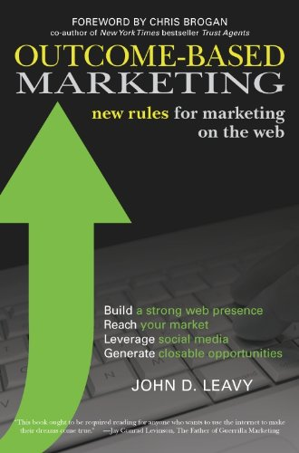 Outcome-Based Marketing: New Rules for Marketing on the Web Pdf