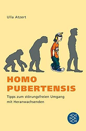 Homo pubertensis: Tipps zum störungsfreien Umgang mit Heranwachsenden