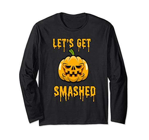 Monster Pumpkin Long Sleeve Shirt Let's get smashed Tee's -