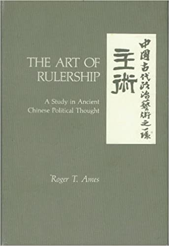 The art of rulership a study in ancient chinese political thought the art of rulership a study in ancient chinese political thought roger t ames 9780824808259 amazon books fandeluxe Image collections