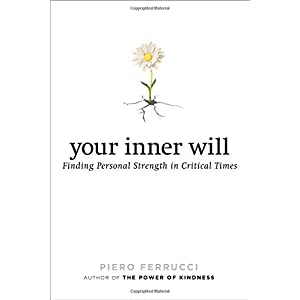 Learn more about the book, Your Inner Will: Finding Personal Strength in Critical Times