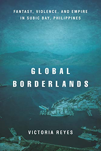Global Borderlands: Fantasy, Violence, and Empire