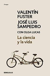 La ciencia y la vida par Fuster