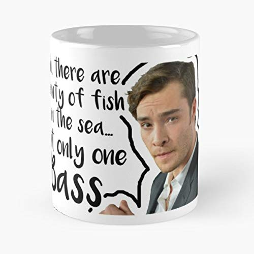 Chuck Bass Gossip Girl Fish - Coffee Mug-11 Oz,white Unique Birthday Gift-the Best Gift For Holidays.