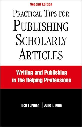 Practical Tips for Publishing Scholarly Articles, Second Edition: Writing and Publishing in the Helping Professions