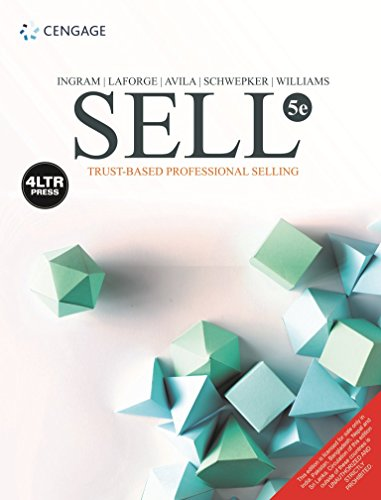 Sell : Trust-Based Professional Selling, 5Th - Cengage Sell