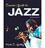 [(Concise Guide to Jazz Plus New MySearchLab with Etext -- Access Card Package)] [Author: Mark C. Gridley] published on (January, 2013)