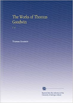 Book The Works of Thomas Goodwin: V. 4