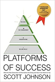 Platforms of Success: What the New Generation of Elite Sellers Are Doing And How It Can Work For You