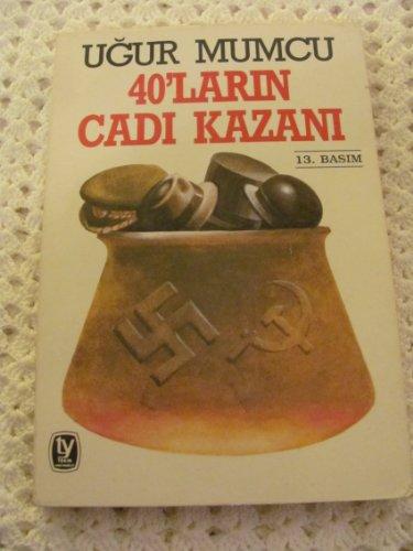 40ların cadı kazanı (Turkish Edition) Uğur Mumcu