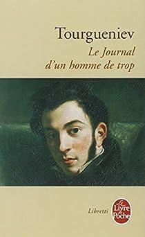 Le Journal d'un homme de trop par Tourgueniev