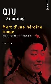 Mort d'une héroïne rouge, Qiu, Xiaolong