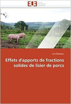 Effets d'apports de fractions solides de lisier de porcs
