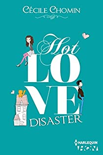 Hot Love Disaster  par Chomin