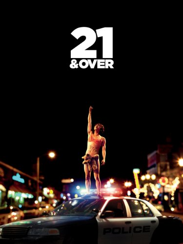 21 & Over (2013) (Movie)
