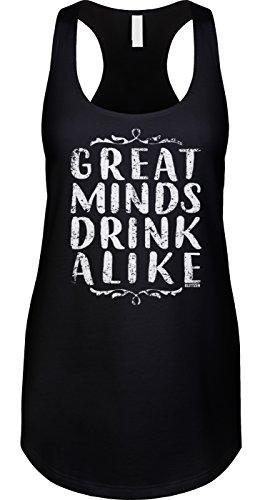 Blittzen Womens Racerback Tank Great Minds Drink Alike