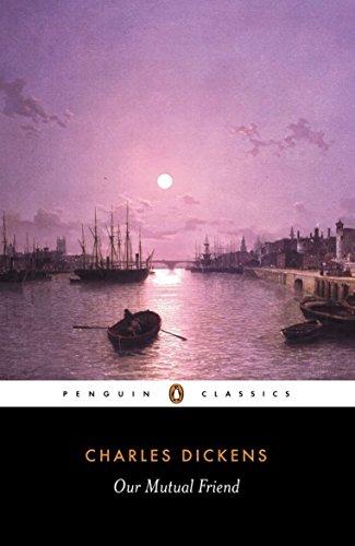 Our Mutual Friend (Penguin Classics)