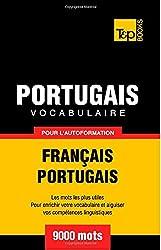 Vocabulaire Français-Portugais pour l'autoformation. 9000 mots