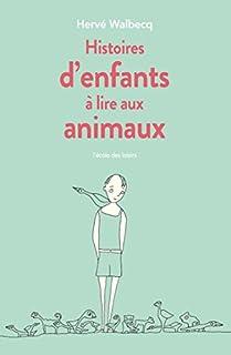 Histoires d'enfants à lire aux animaux